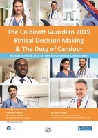 The Caldicott Guardian 2019: Ethical Decision Making & The Duty of Candour